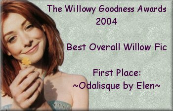 Best Overall Willow fic  ~ Odalisque