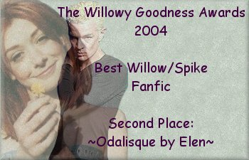 2n place Best Willow/Spike Fanfic  ~ Odalisque